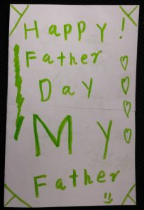 Noah's card to his dad on Father's Day - notice which word he made the biggest
